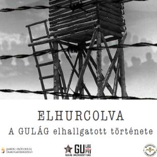 ELHURCOLVA - A GULÁG elhallgatott története
